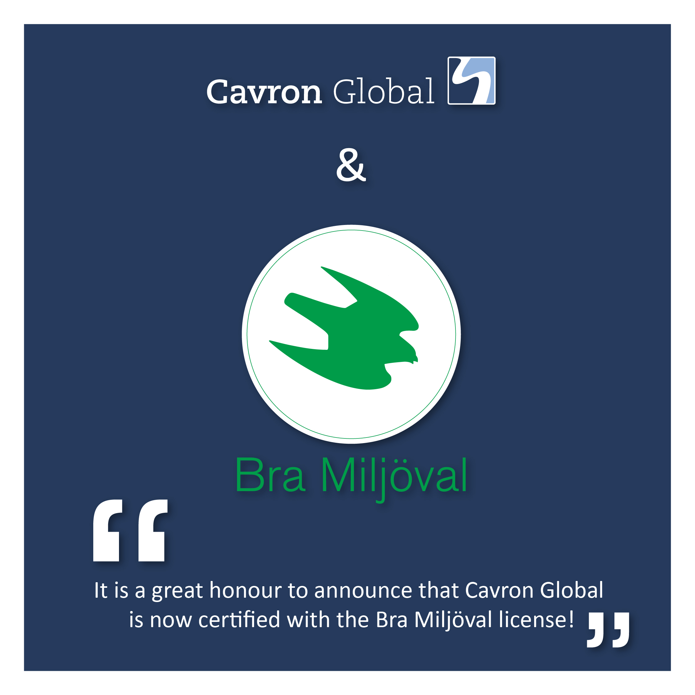 Cavron Global is Now Certified with Bra Miljöval Ecolabel